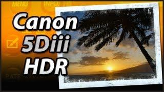 Canon 5Diii HDR Mode - Tutorial Training Video