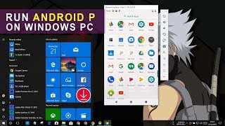 How to Install & Run Android P on Windows 10 PC