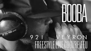 Freestyle BOOBA dans Couvre Feu - 92i Veyron (OKLM Radio)