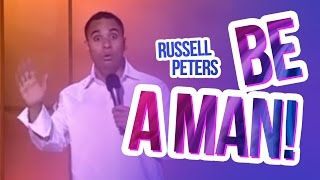 """Be A Man!"" 
