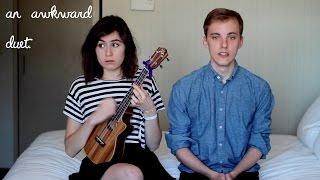 An Awkward Duet - feat. Jon Cozart || dodie