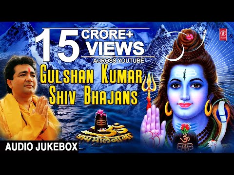 Xxx Mp4 Gulshan Kumar Shiv Bhajans I Best Collection Of Shiv Bhajans I Full Audio Songs Juke Box 3gp Sex