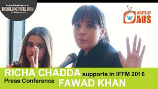 What made Richa Chadda Outrageous about Fawad Khan | Press Conference IFFM | WhatsUpAus