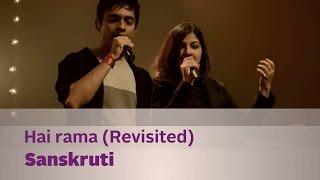 Hai rama (Revisited) - Sanskruti - Music Mojo Season 2 - Kappa TV