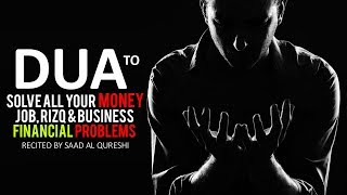 Solve All Your Money, Job, Rizq , Financial Business Problems Through This Dua !!!