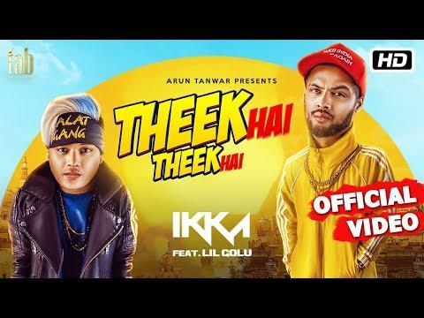 Xxx Mp4 Theek Hai Theek Hai Ikka Lil Golu DJ Harpz Sandy Latest Hindi Song 2018 3gp Sex