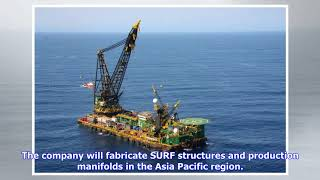 McDermott and BHGE win contract for Myanmar offshore field