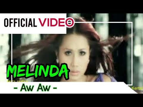 Download Melinda - Aw Aw ( Official Video )