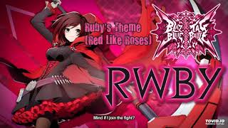 BlazBlue Cross Tag Battle OST - Ruby's Theme (Red Like Roses II)
