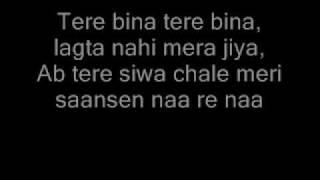 Tere Bina lagta nahin jiya lyrics