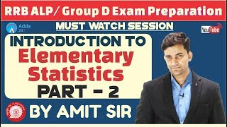 RRB ALP/ GROUP D | Introduction To Elementary Statistics (Part-2) By Amit Sir | Maths