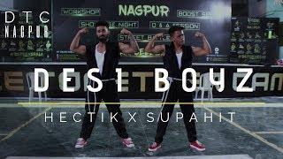 ☆ HECTIK & SUPAHIT ▶︎ Make Some Noise For Desi Boyz ★ DTC NAGPUR ★ My Online Dance Class