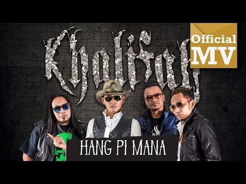 Xxx Mp4 Khalifah Hang Pi Mana Official Music Video HD 3gp Sex