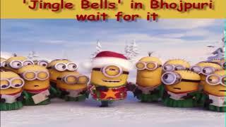 Jingle Bells Indian Bhojpuri ||Minions||