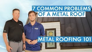 7 Common Problems of a Metal Roof