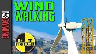 GTA 5  - Wind Walking - San Andreas Test Dummies Ep. 82 - GTA5 Funny Moments