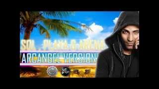 Sol, Playa y Arena Tito - Ft Jadiel y arcangel (Oficial Remix)