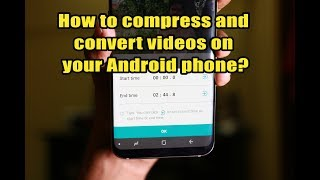 How to compress and convert videos on your Android phone?