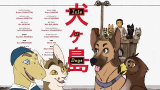 Isle of Dogs-Current Movie Reviews w/ Friends!