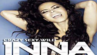 Inna - Crazy Sexy Wild (Chombaski Extended Mix)