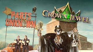 WWE Crown Jewel...From Parts Unknown?!