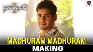 Madhuram Madhuram - Song Making | Mahesh Babu | Samantha | Kajal Aggarwal