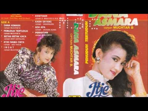 Dana Asmara Itje Trisnawati Original Full