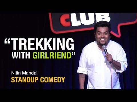 Xxx Mp4 Trekking With Girlfriend Standup Comedy By Nitin Mandal 3gp Sex