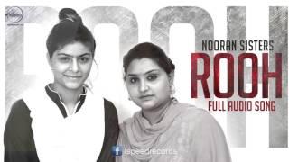 Rooh+%28+Full+Audio+Song+%29+%7C+Nooran+Sisters+%7C+Punjabi+Song+Collection+%7C+Speed+Claasic+Hitz