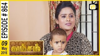 Vamsam - Tamil Serial | Episode 864 | 09/05/2016