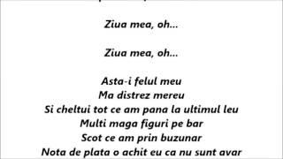 Alex Velea - Ziua Mea  Versuri (Lyrics)