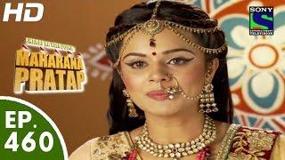 Bharat Ka Veer Putra Maharana Pratap - महाराणा प्रताप - Episode 460 - 29th July, 2015