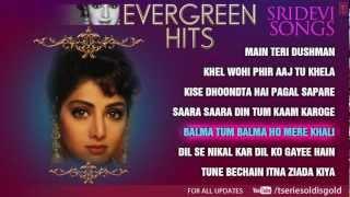 """Sridevi"" Superhit Songs   Jukebox   Evergreen Hits   Part - 2"