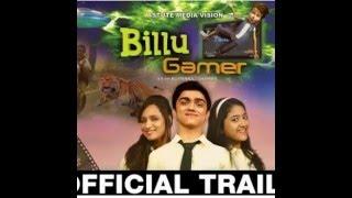Billu Gamer - Official Fulll Trailer | Girija, Shreya, Ajay, Ameya & Girija Joshi