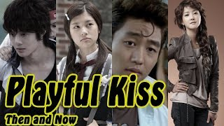 Playful Kiss - THEN AND NOW 2018