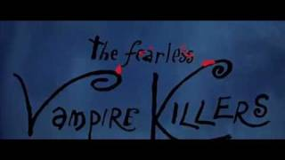 Title credits from the Fearless Vampire Killers