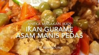 Ikan Gurame Saus Asam Manis Pedas Meriah By @olinyolina