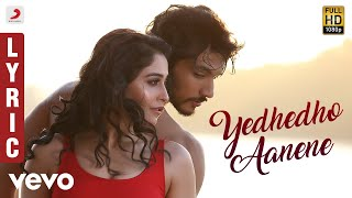 Mr. Chandramouli - Yedhedho Aanene Tamil Lyric | Gautham Karthik, Regina | Sam C.S.