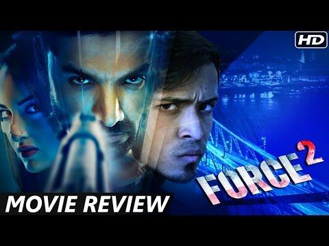 Force 2 - Movie Review | John Abraham, Sonakshi Sinha, Tahir Raj Bhasin
