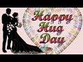 Happy Hug Day Status | 12th February 2019 | Valentine Special | Hug Day Special Whatsapp Status