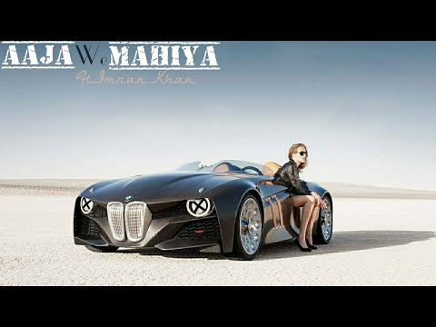 Xxx Mp4 Aaja We Mahiya FtImran Khan Vs BMW Vision Next Official Video 3gp Sex