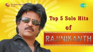 Top 5 Solo hits of Rajinikanth | Super star songs | Audio Jukebox | Tamil | HD Songs