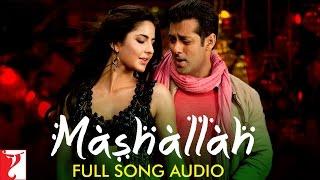 Mashallah - Full Song Audio | Ek Tha Tiger | Wajid | Shreya Ghoshal | Sohail Sen | Sajid-Wajid