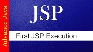 How to execute First JSP program # JSP Tutorials