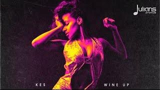 Kes - Wine Up