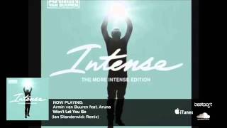 Armin van Buuren feat. Aruna - Won't Let You Go (Ian Standerwick Remix)