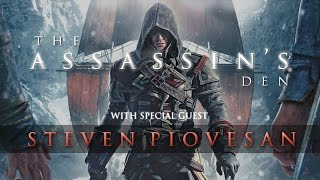 The Assassin's Den - ft. Steven Piovesan (Shay Cormac in Assassin's Creed Rogue)