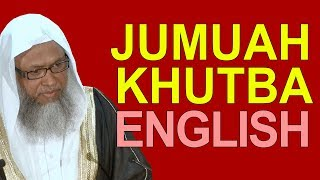 Jumuah Khutbah   Shaykh Abdul Qayum   22 September 2017