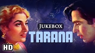 All Songs Of Tarana {HD} -  Dilip Kumar - Madhubala - Anil Biswas - Old Hindi Songs