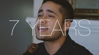 7 Years - Lukas Graham (Cover by Travis Atreo)